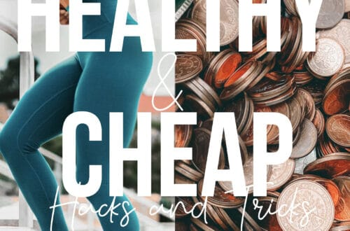 Healthy cheap meals hacks and tricks