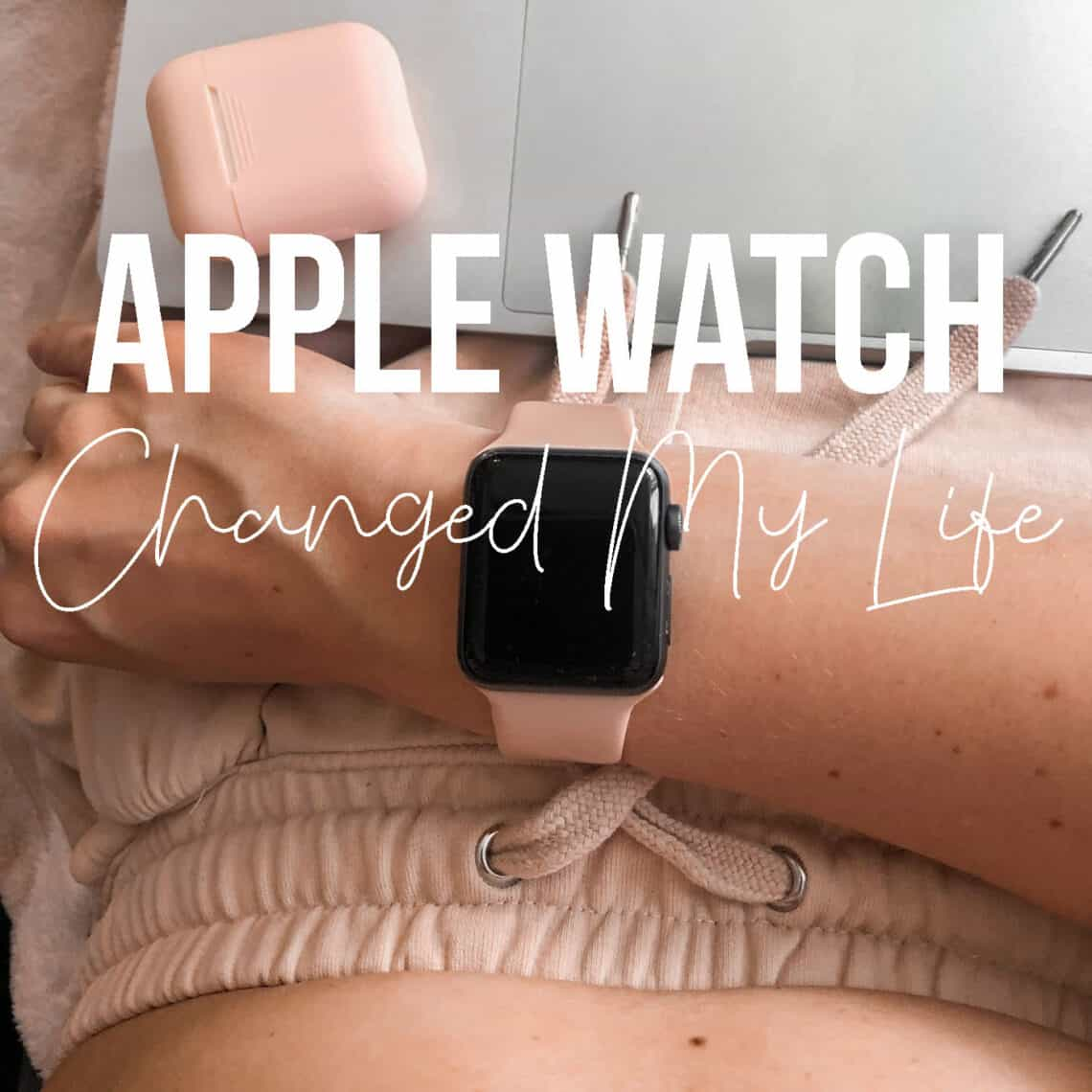 How Apple Watch changed my life